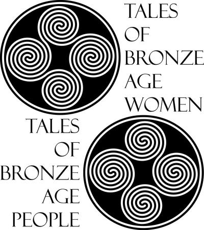 Tales of Bronze Age Women/ Tales of Bronze Age People