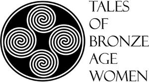 Tales of Bronze Age Women